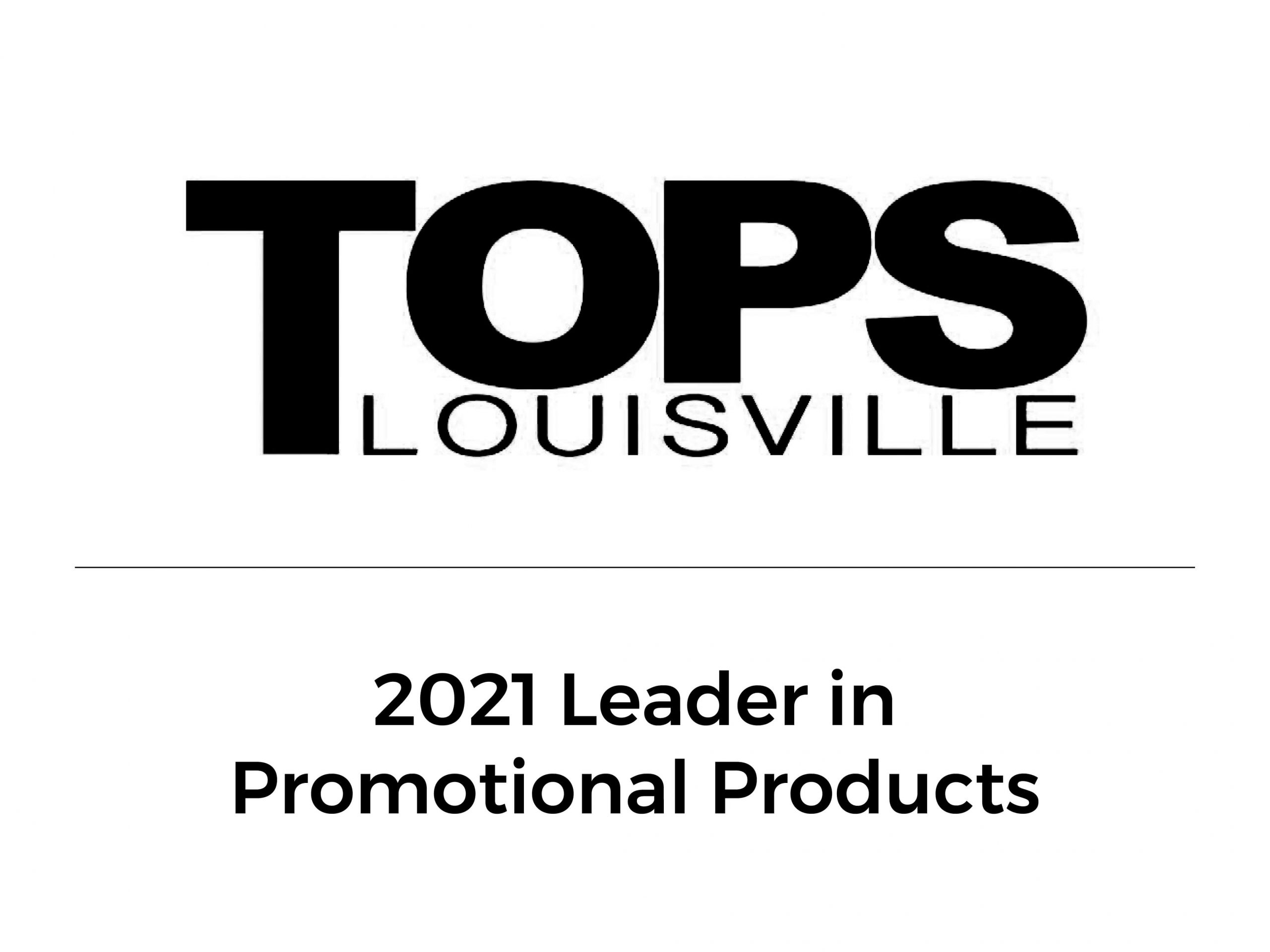Tops Louisville 2021 Leader in Promotional Products
